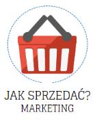 Jak sprzedać? Marketing