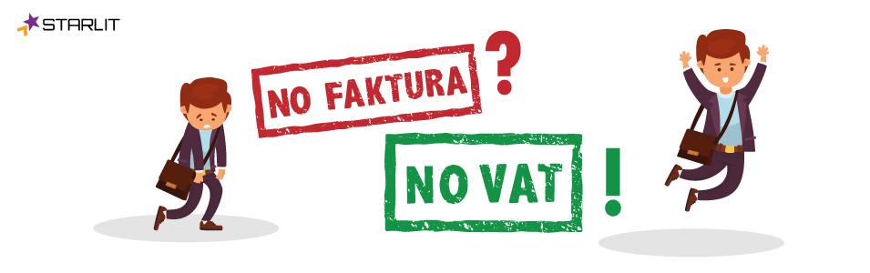 Nie ma faktur? Nie płać VAT!